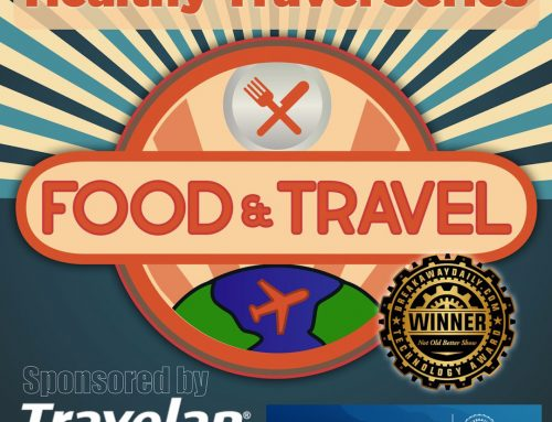 Travelan featured on The Not Old Better Show – Travel Medicine Summer 2019 Stacy Koski Passport Health